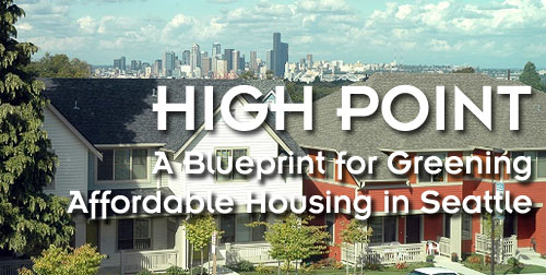 High Point: A Blueprint for Greening Affordable Housing in Seattle
